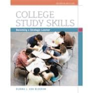 College Study Skills: Becoming a Strategic Learner, 7th Edition