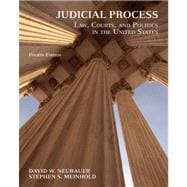 Judicial Process Law, Courts, and Politics in the United States