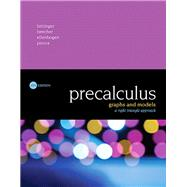 Precalculus Graphs and Models, A Right Triangle Approach Plus MyMathLab with Pearson eText -- Access Card Package