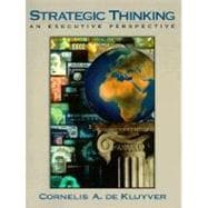 Strategic Thinking : An Executive Perspective