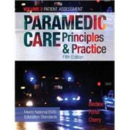 Paramedic Care Principles & Practice, Volume 2