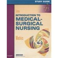 Study Guide for Introduction to Medical-Surgical Nursing