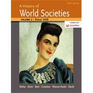 A History of World Societies, Volume 2 Since 1450