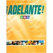 !Adelante! Uno An Invitation to Spanish