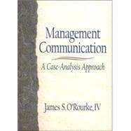 Management Communication : A Case-Analysis Approach