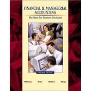 Financial & Managerial Accounting: A Basis for Business Decisions with Revised Student CD-ROM , NetTutor & PowerWeb Package