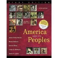 America and Its Peoples A Mosaic in the Making, Volume 2, Study Edition