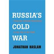 Russia's Cold War : From the October Revolution to the Fall of the Wall