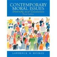 Contemporary Moral Issues : Diversity and Consensus