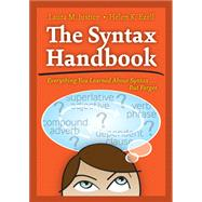 The Syntax Handbook: Everything You Learned About Syntax . . . But Forgot