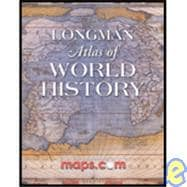 Longman Atlas of World History [ILLUSTRATED] (Paperback)