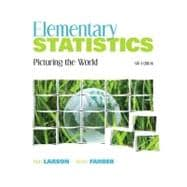 Elementary Statistics : Picturing the World plus MyMathLab/MyStatLab Student Access Code Card