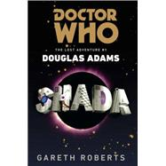 Doctor Who: Shada The Lost Adventure by Douglas Adams