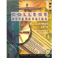 College Keyboarding: Microsoft Word 6.0/7.0 Keyboarding & Formatting  Lessons 1-60
