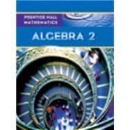 Prentice Hall Mathematics: Algebra 2