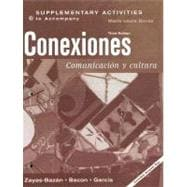 Supplementary Activities to Accompany Conexiones : Comunicacion y Cultura