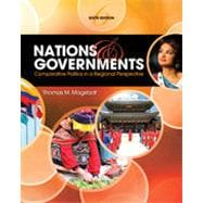 Nations and Governments: Comparative Politics in Regional Perspective, 6th Edition