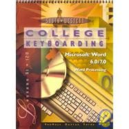 College Keyboarding: Microsoft Word 6.0/7.0 Word Processing : Lessons 61-120 (Book with Diskette)