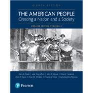 The American People Creating a Nation and a Society, Volume 2