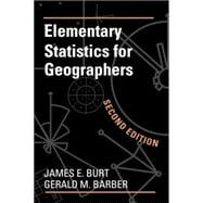 Elementary Statistics for Geographers, Second Edition