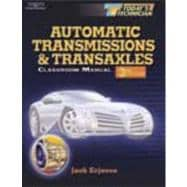 Today's Technician: Automatic Transmissions and Transaxles