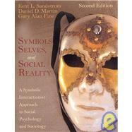 symbols selves and social reality chapter If the 'me' presents the self with the social reality of ga, 2006, symbols, selves and social 2006 'peirce and the founding of american sociology.