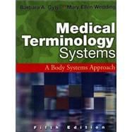Medical Terminology Systems, A Body Systems Approach