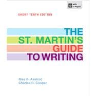 The St. Martin's Guide To Writing 10th Edition Axelrod Cooper