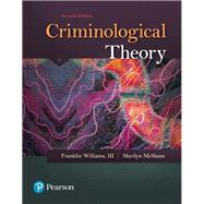 Read Download Criminological Theory Past To Present ...